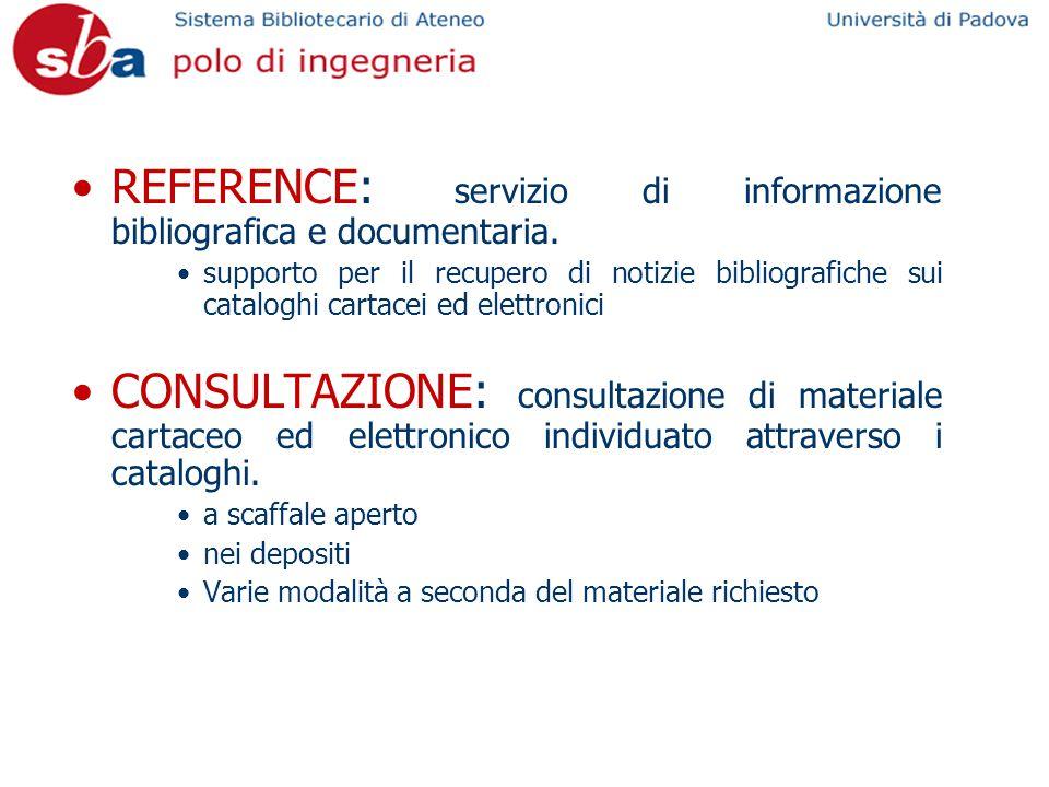 REFERENCE: servizio di informazione bibliografica e documentaria.