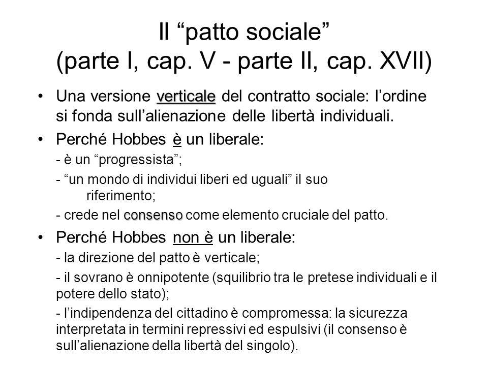 """Il """"patto sociale"""" (parte I, cap. V - parte II, cap. XVII) verticaleUna versione verticale del contratto sociale: l'ordine si fonda sull'alienazione d"""