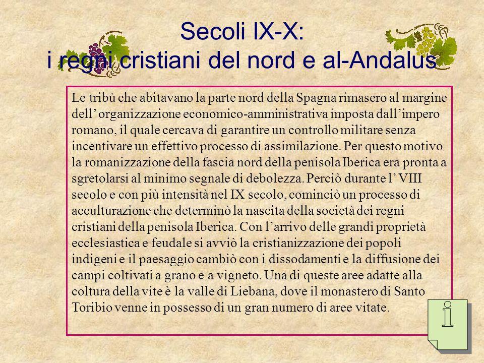 …il vigneto nel regno visigoto Nella chiesa di Toledo sono ricorrenti gli interventi attinenti la difesa dei vigneti, in particolare il risarcimento d