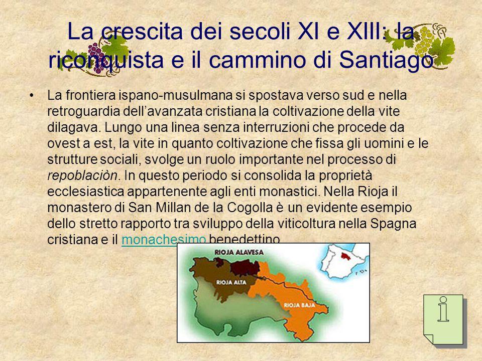 …i regni cristiani del nord e al-Andalus Si distinguono così due aree ben diverse: Nel nord si espandeva il vigneto anche grazie alla Chiesa; Nel sud