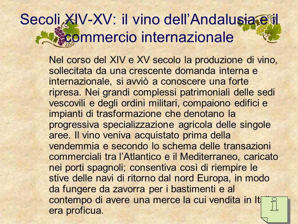 …la riconquista e il cammino di Santiago Nella crescita del vigneto e della produzione di vino nei regni di Navarra, Castiglia e Leon, fu determinante