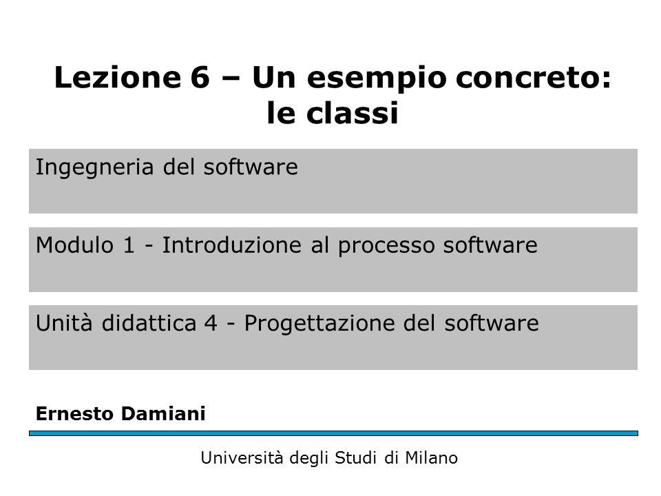 Ingegneria del software Modulo 1 - Introduzione al processo software Unità didattica 4 - Progettazione del software Ernesto Damiani Università degli S