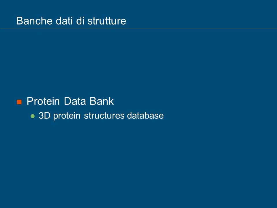 Banche dati di strutture Protein Data Bank 3D protein structures database