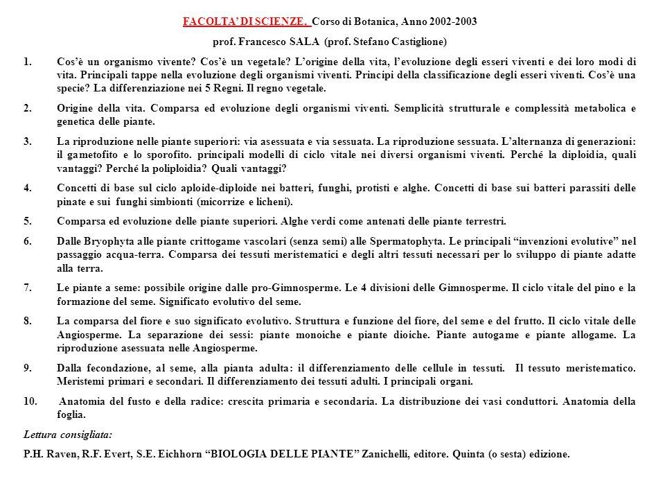 FACOLTA' DI SCIENZE, Corso di Botanica, Anno 2002-2003 prof.