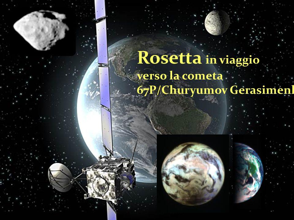 Rosetta in viaggio verso la cometa 67P/Churyumov Gerasimenko