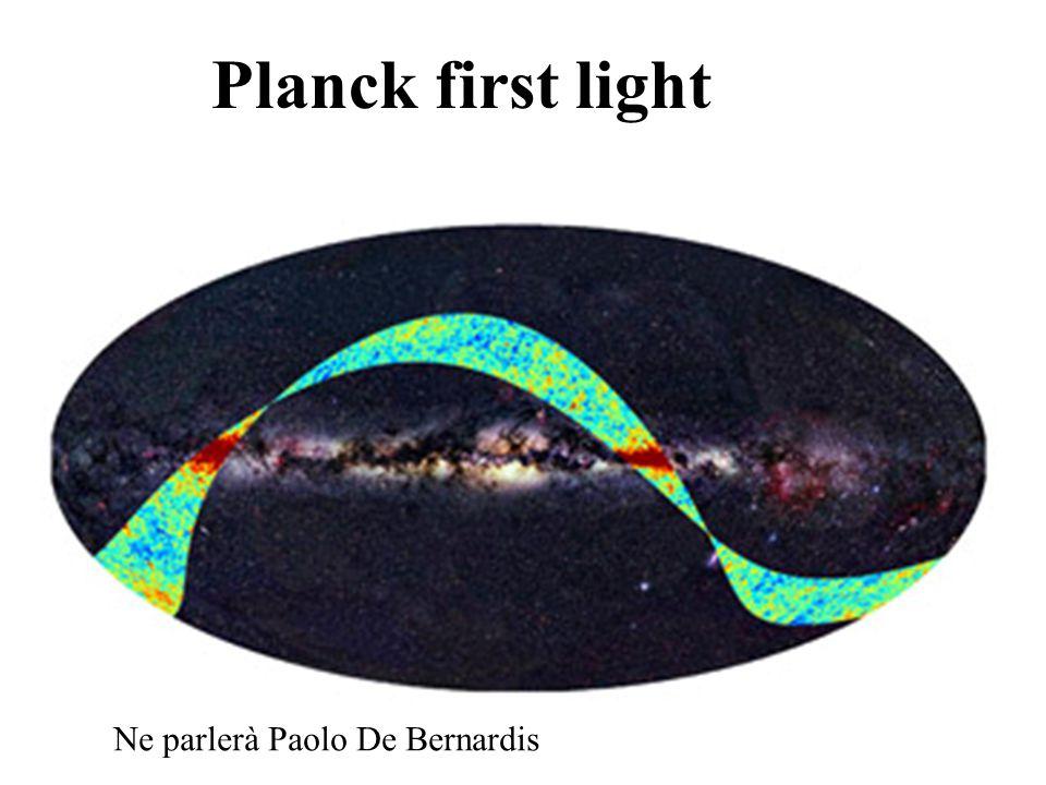Planck first light Ne parlerà Paolo De Bernardis