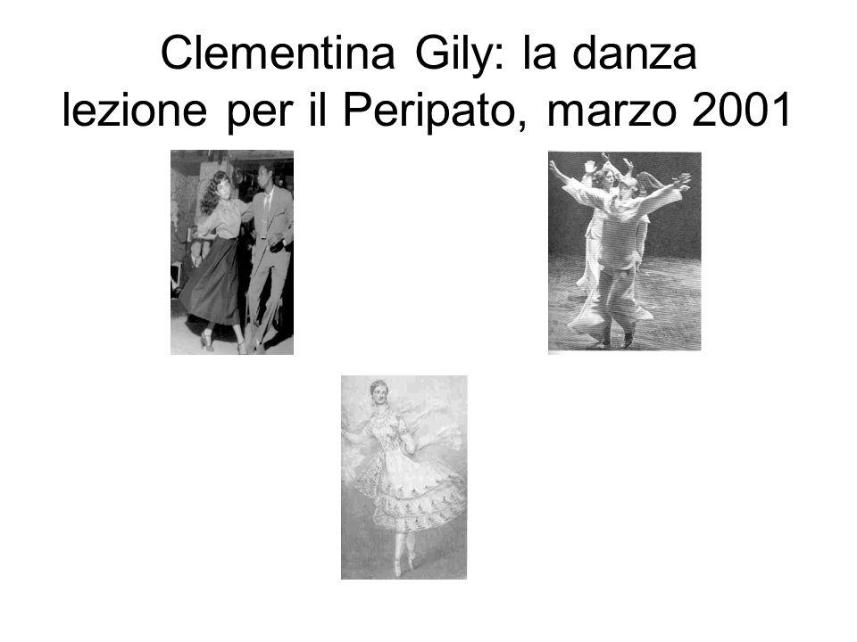 Clementina Gily: la danza lezione per il Peripato, marzo 2001