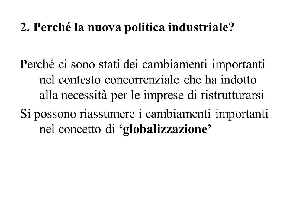 2. Perché la nuova politica industriale.