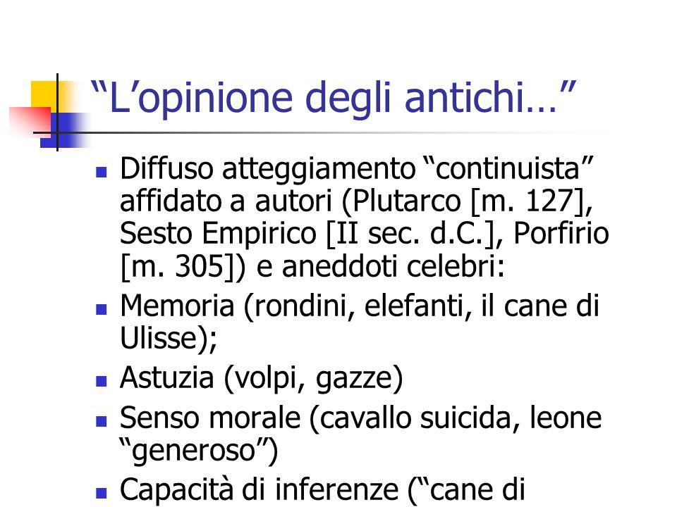 L'opinione degli antichi… Diffuso atteggiamento continuista affidato a autori (Plutarco [m.