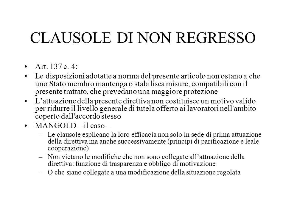 CLAUSOLE DI NON REGRESSO Art. 137 c.