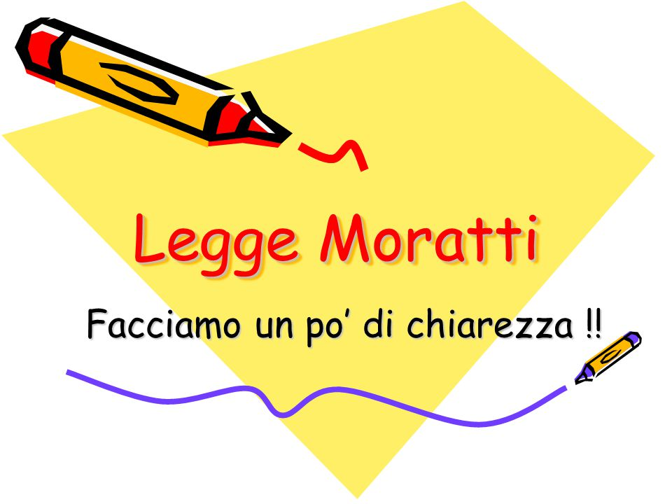 Legge Moratti Facciamo un po' di chiarezza !!