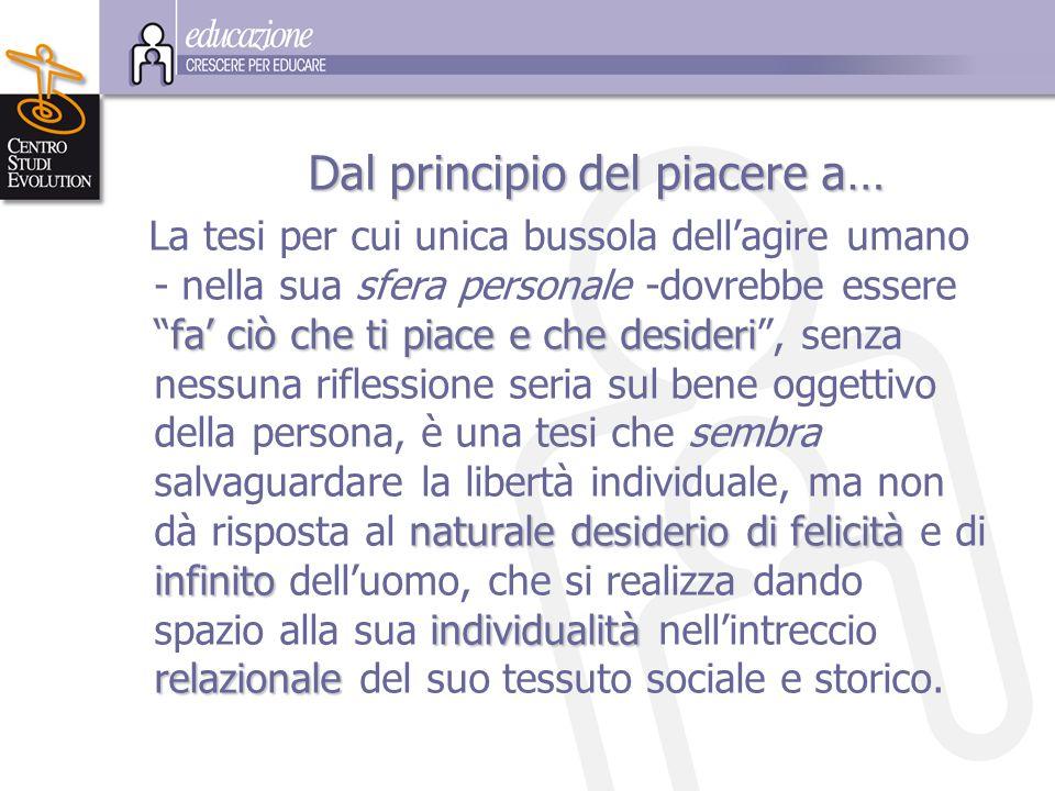 Le v vv verità educative su cui d dd dialogare (e che il relativismo mette in discussione) sono anche gli ideali e i valori della s ss sfera sociale e civile.