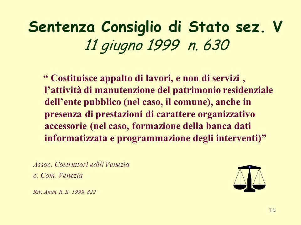 10 Sentenza Consiglio di Stato sez. V 11 giugno 1999 n.