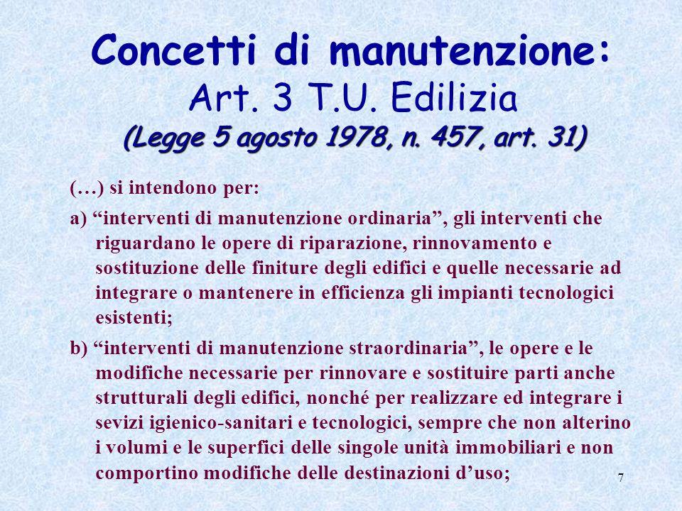 7 (Legge 5 agosto 1978, n. 457, art. 31) Concetti di manutenzione: Art.