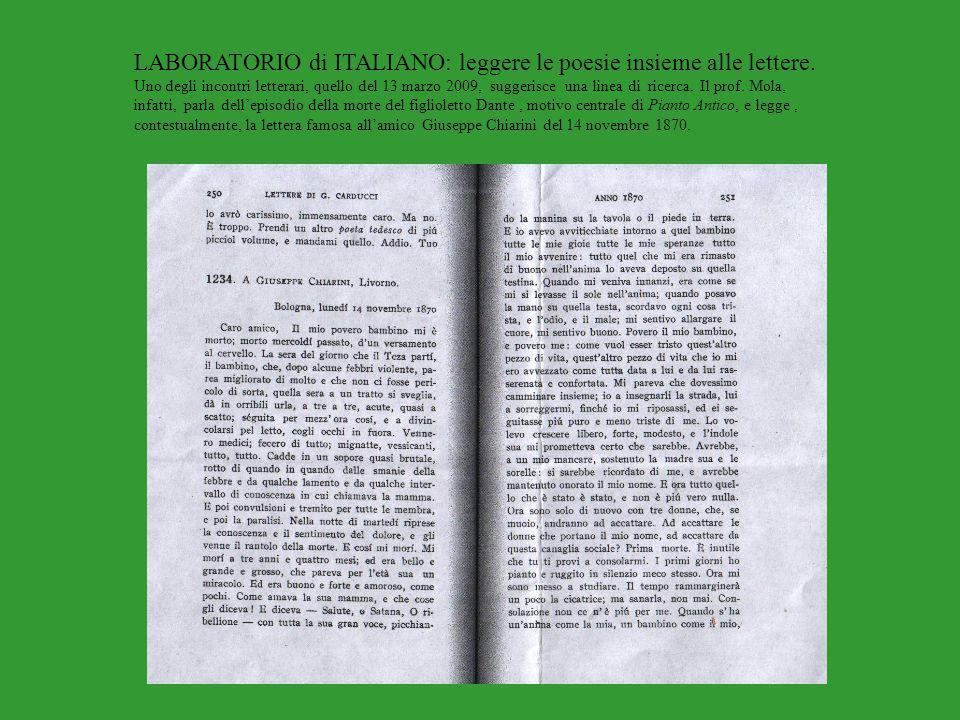 LABORATORIO di ITALIANO: leggere le poesie insieme alle lettere. Uno degli incontri letterari, quello del 13 marzo 2009, suggerisce una linea di ricer