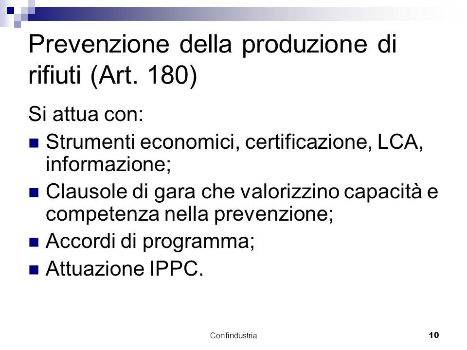 Confindustria10 Prevenzione della produzione di rifiuti (Art.