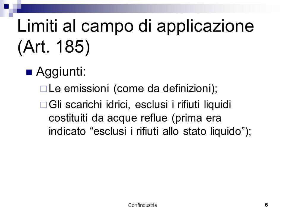 Confindustria6 Limiti al campo di applicazione (Art.
