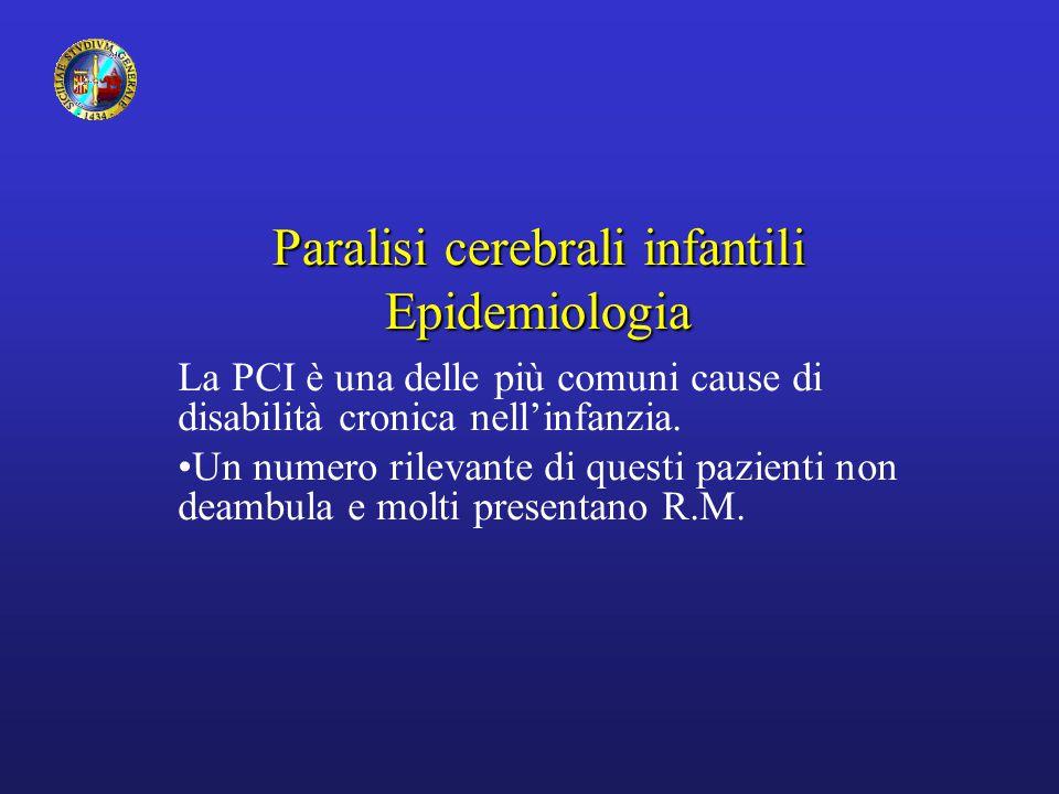 Paralisi cerebrali infantili Definizione Il termine paralisi cerebrali infantili (PCI) comprende un gruppo di turbe motorie conseguenti ad affezioni cerebrali varie, eterogenee, non progressive che agiscono in uno stadio precoce dello sviluppo