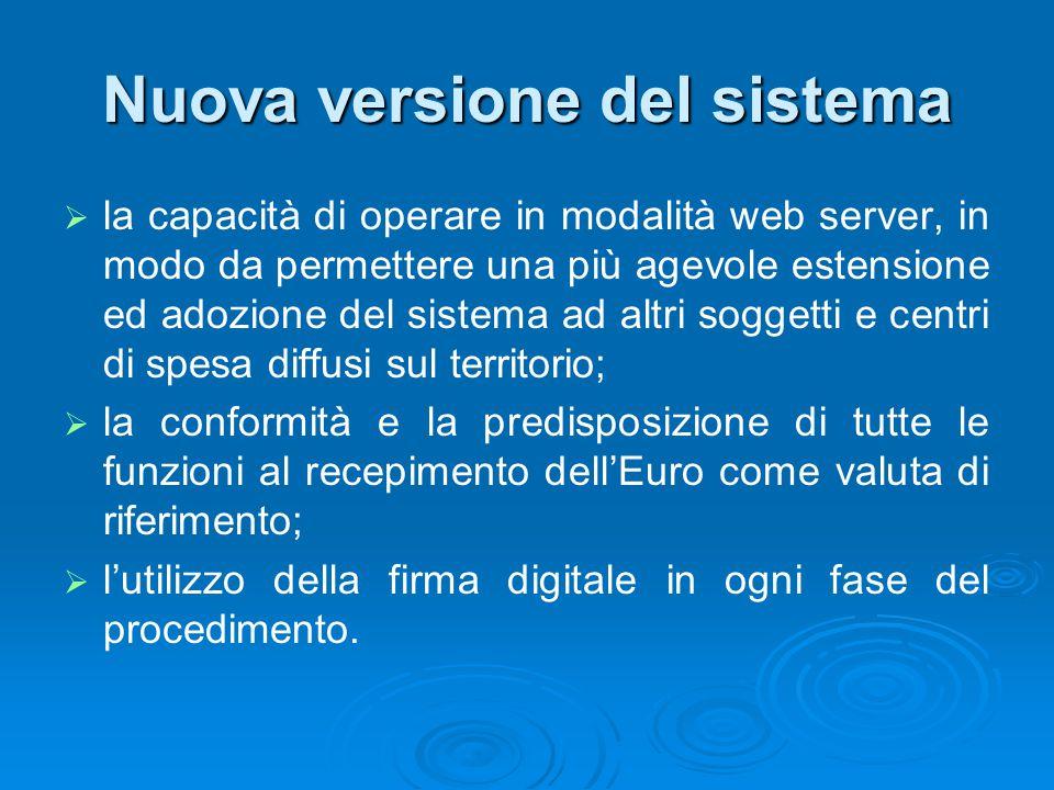 Nuova versione del sistema   la capacità di operare in modalità web server, in modo da permettere una più agevole estensione ed adozione del sistema