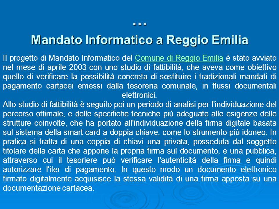 Mandato Informatico a Reggio Emilia … Il progetto di Mandato Informatico del Comune di Reggio Emilia è stato avviato nel mese di aprile 2003 con uno s