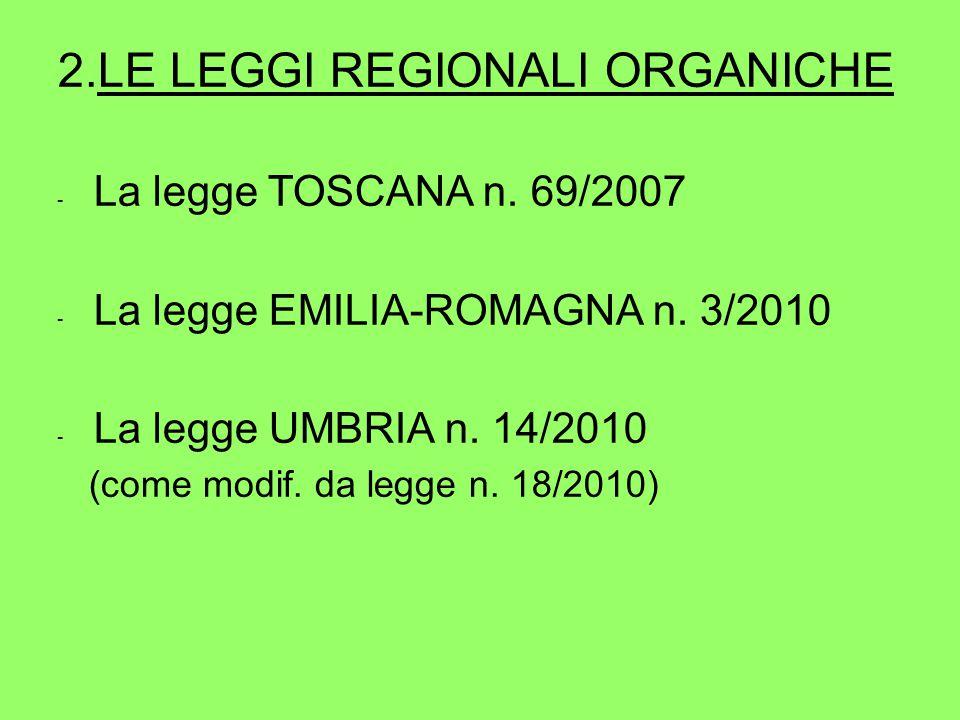 2.LE LEGGI REGIONALI ORGANICHE - La legge TOSCANA n.