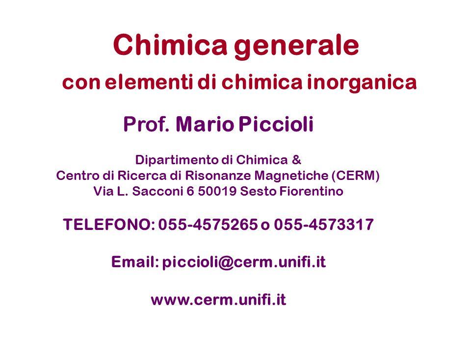 Chimica generale con elementi di chimica inorganica Prof.