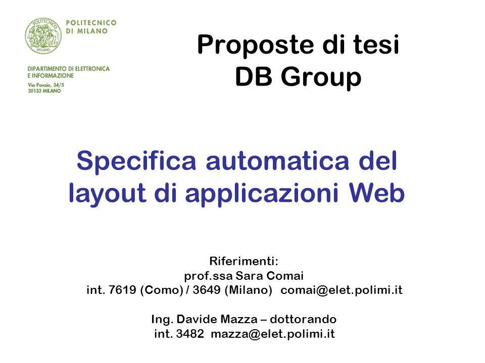 Proposte di tesi DB Group Riferimenti: prof.ssa Sara Comai int.
