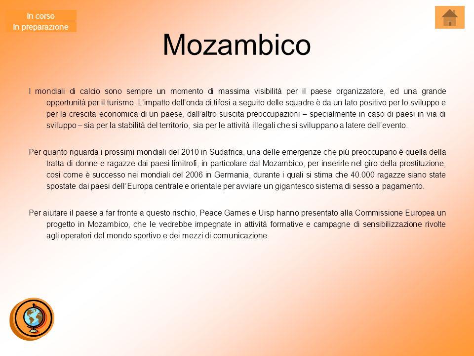 Mozambico I mondiali di calcio sono sempre un momento di massima visibilità per il paese organizzatore, ed una grande opportunità per il turismo. L'im