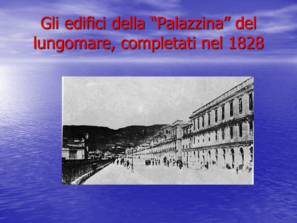 """Gli edifici della """"Palazzina"""" del lungomare, completati nel 1828"""
