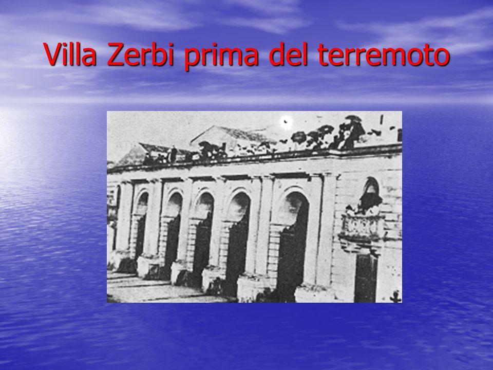 Villa Zerbi prima del terremoto