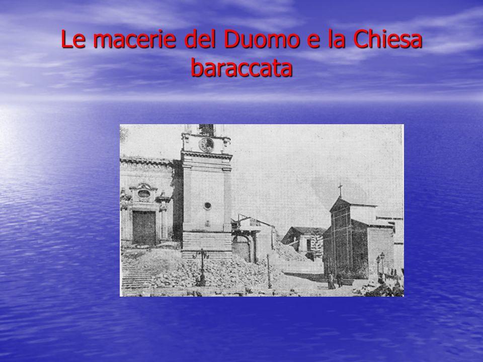 Le macerie del Duomo e la Chiesa baraccata