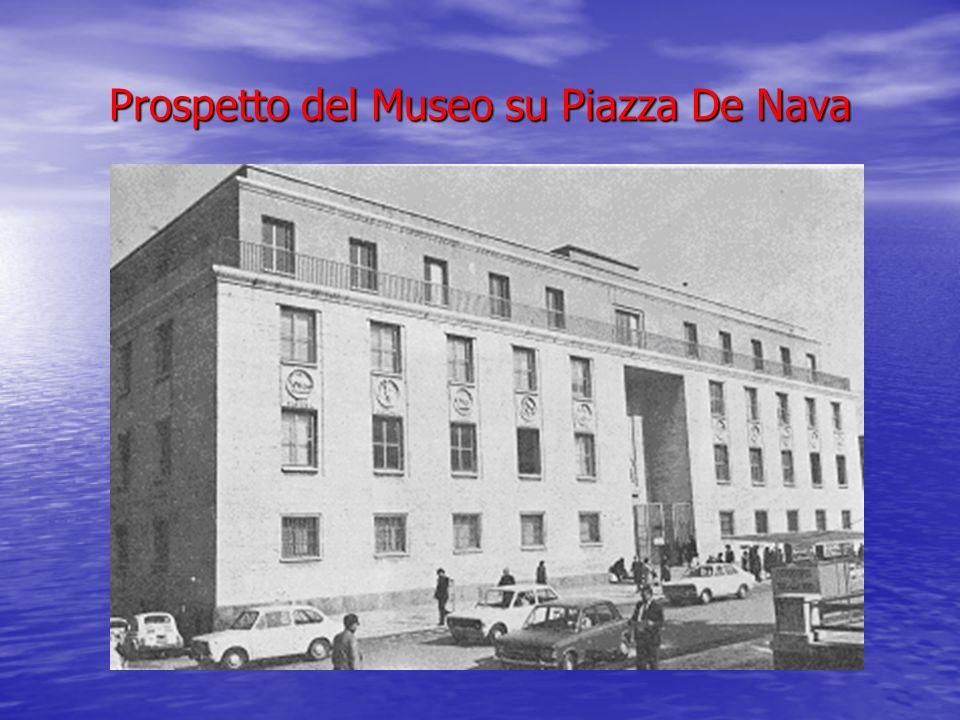 Prospetto del Museo su Piazza De Nava