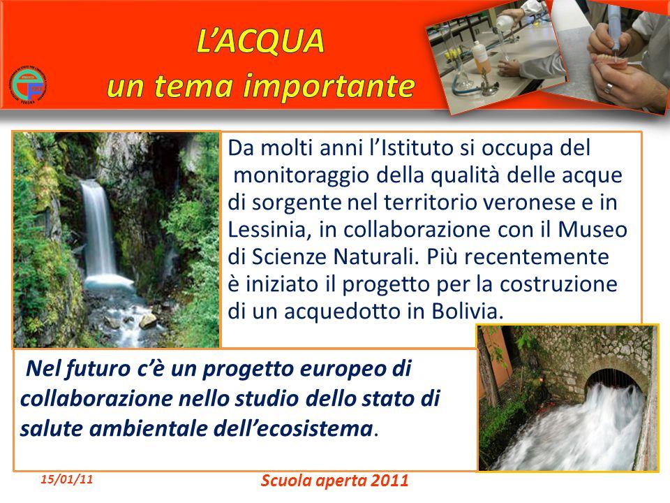 Da molti anni l'Istituto si occupa del monitoraggio della qualità delle acque di sorgente nel territorio veronese e in Lessinia, in collaborazione con