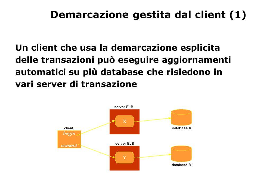 Demarcazione gestita dal client (1) Un client che usa la demarcazione esplicita delle transazioni può eseguire aggiornamenti automatici su più databas