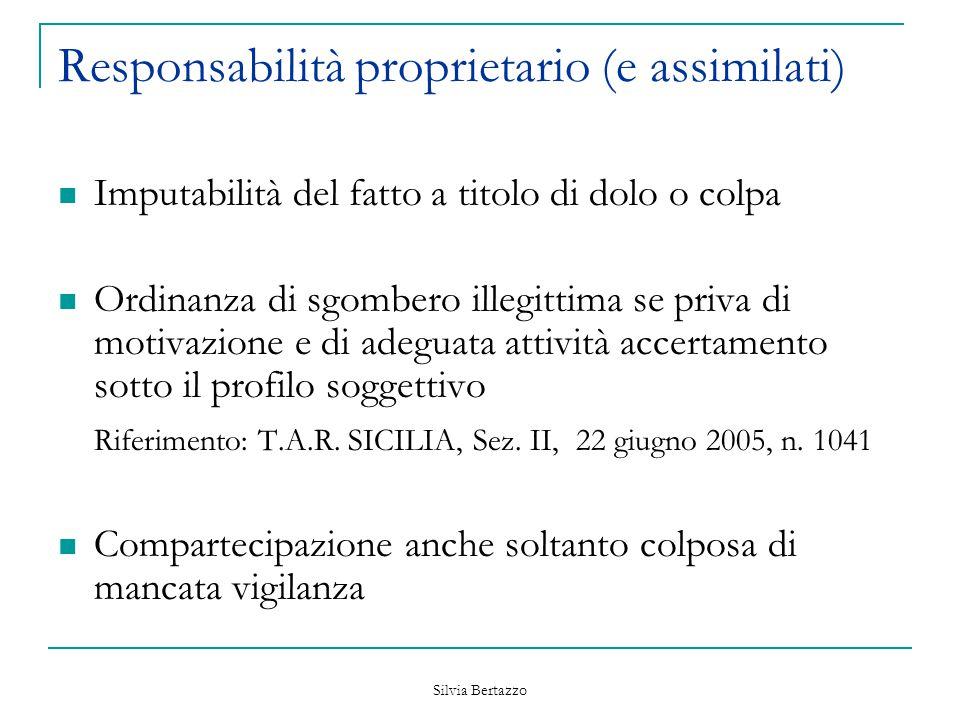 Silvia Bertazzo Responsabilità proprietario (e assimilati) Imputabilità del fatto a titolo di dolo o colpa Ordinanza di sgombero illegittima se priva