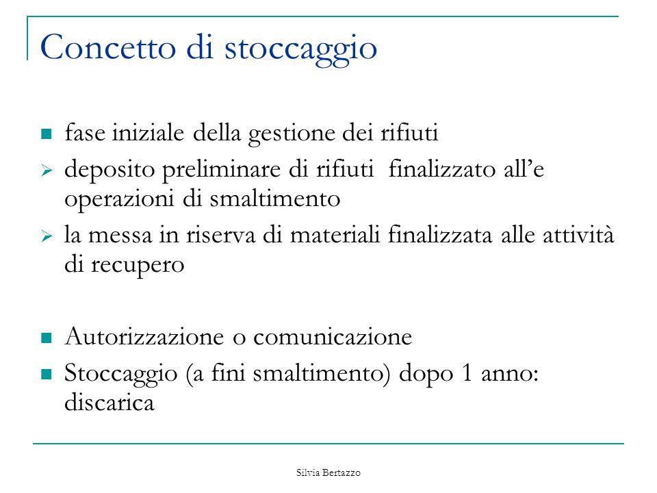 Silvia Bertazzo Concetto di stoccaggio fase iniziale della gestione dei rifiuti  deposito preliminare di rifiuti finalizzato all'e operazioni di smal