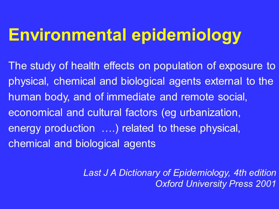 What is the outcome of environmental epidemiology.
