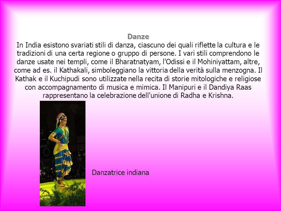 Danze Danze In India esistono svariati stili di danza, ciascuno dei quali riflette la cultura e le tradizioni di una certa regione o gruppo di persone.