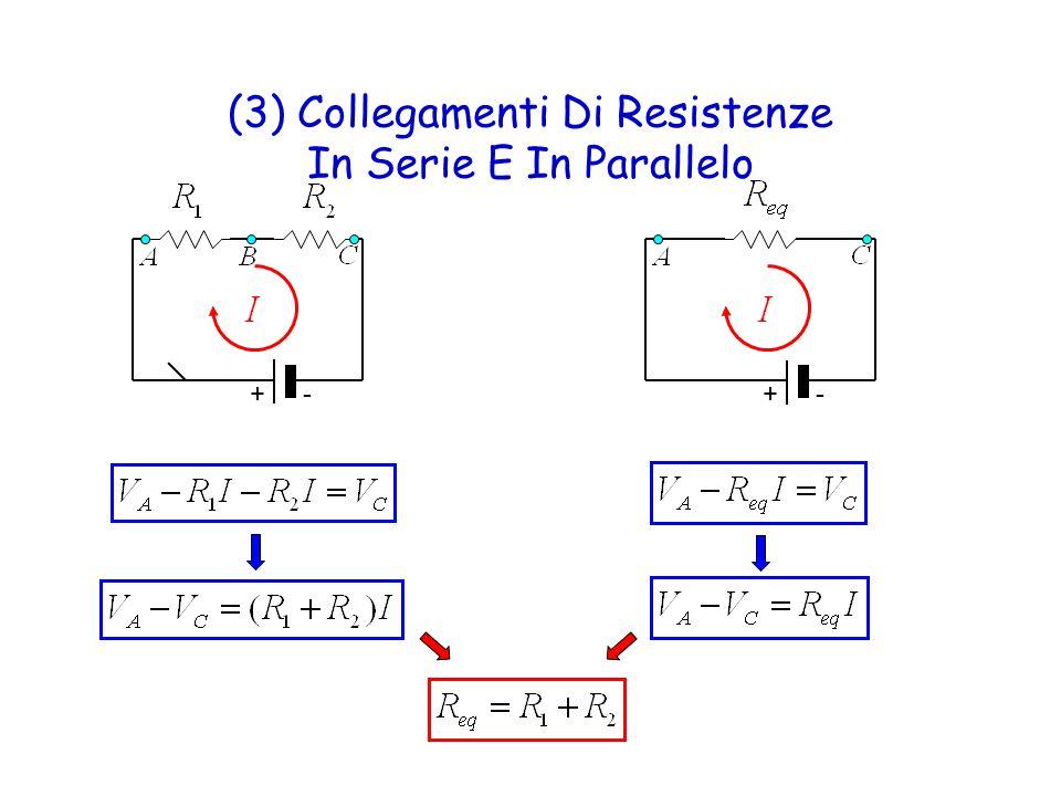 (3) Collegamenti Di Resistenze In Serie E In Parallelo +- +-