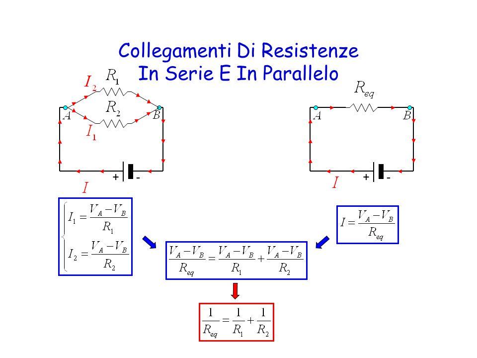 Collegamenti Di Resistenze In Serie E In Parallelo +- +-