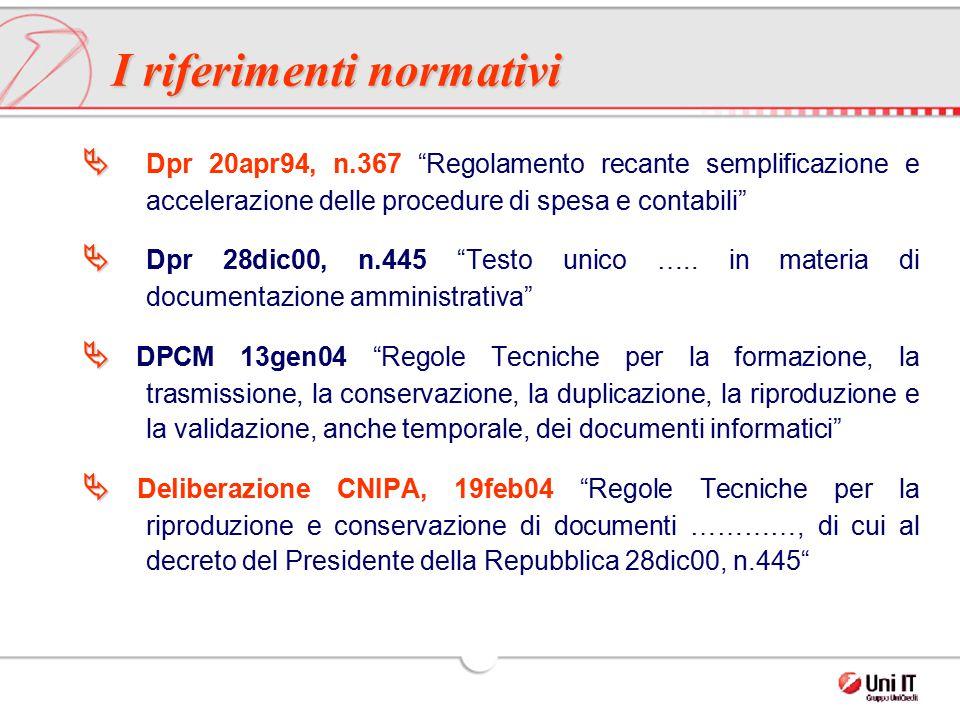"""  Dpr 20apr94, n.367 """"Regolamento recante semplificazione e accelerazione delle procedure di spesa e contabili""""   Dpr 28dic00, n.445 """"Testo unico"""