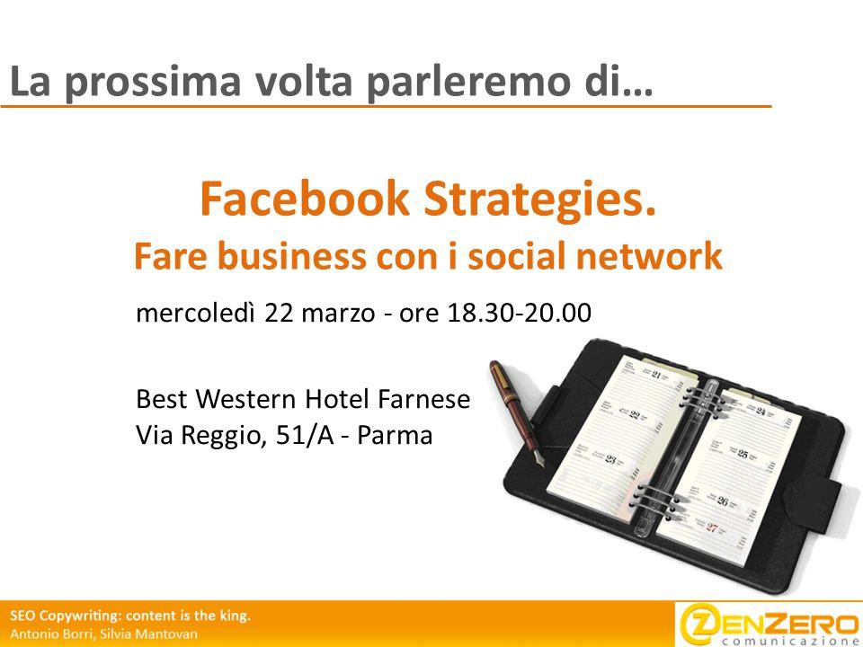 La prossima volta parleremo di… Facebook Strategies.