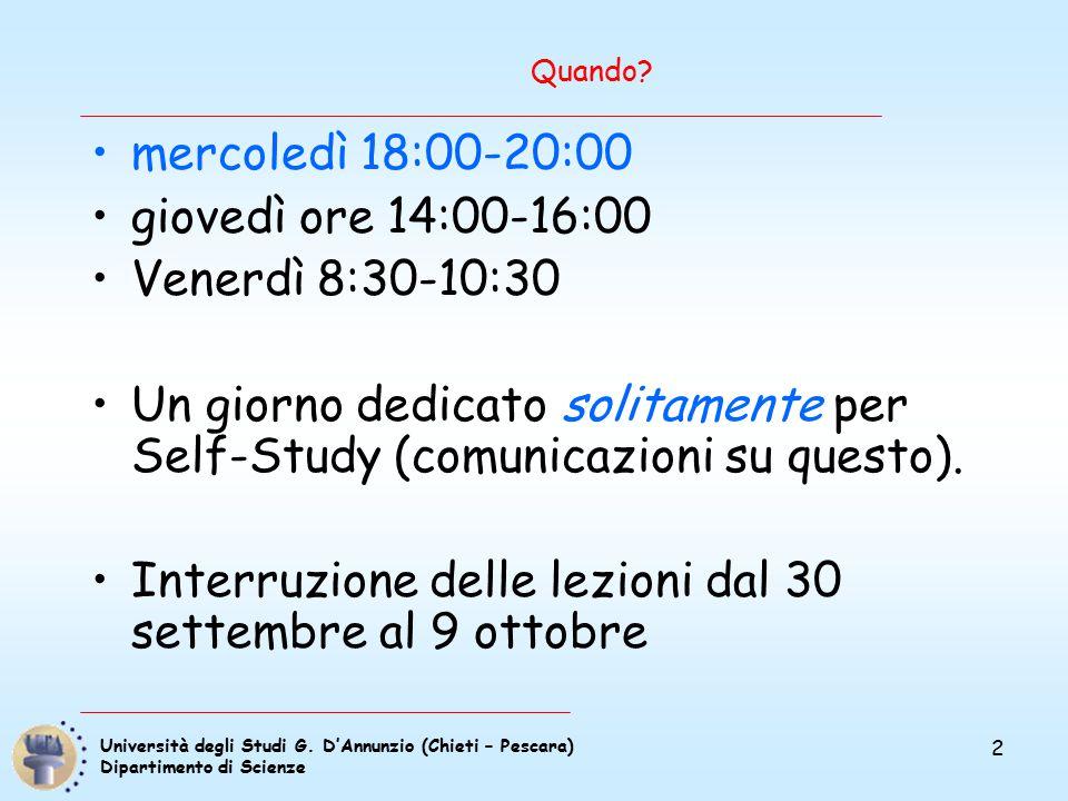 Università degli Studi G. D'Annunzio (Chieti – Pescara) Dipartimento di Scienze 2 Quando.
