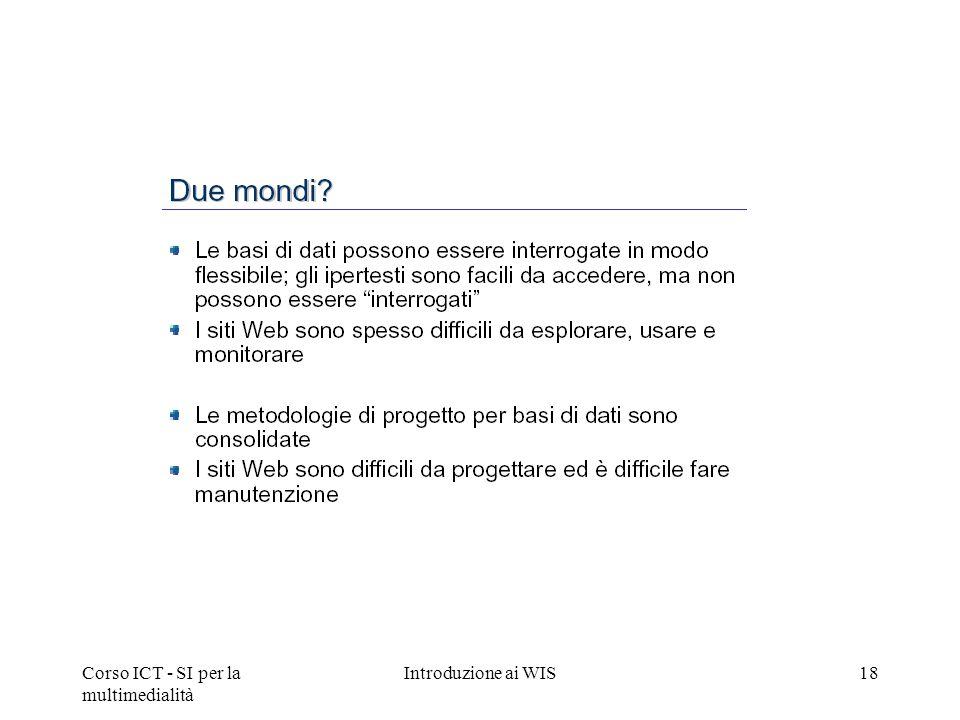 Corso ICT - SI per la multimedialità Introduzione ai WIS18