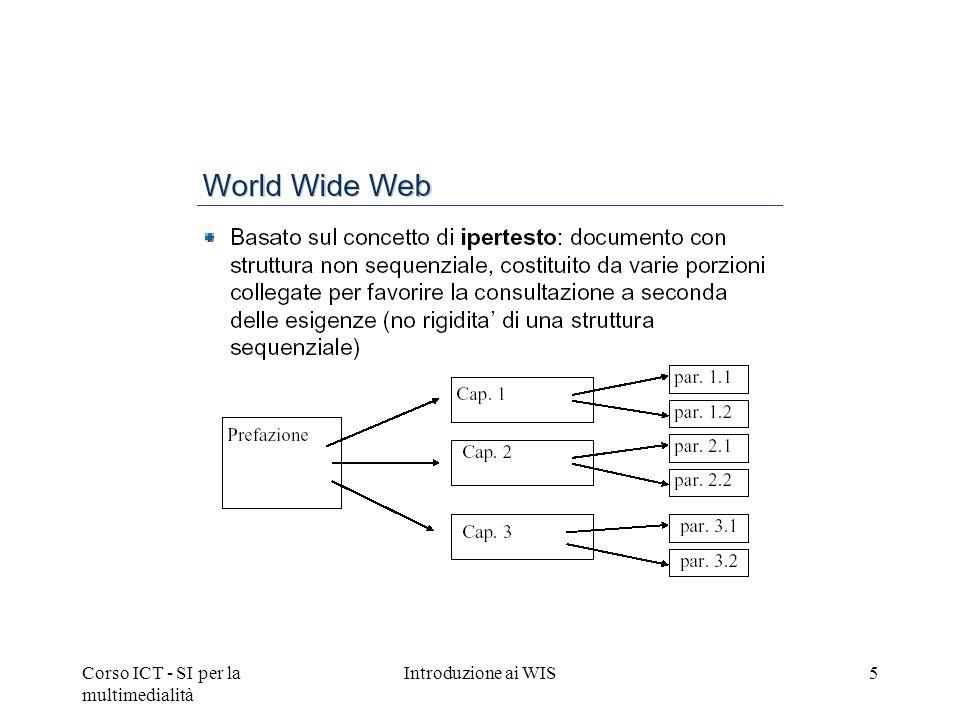 Corso ICT - SI per la multimedialità Introduzione ai WIS5
