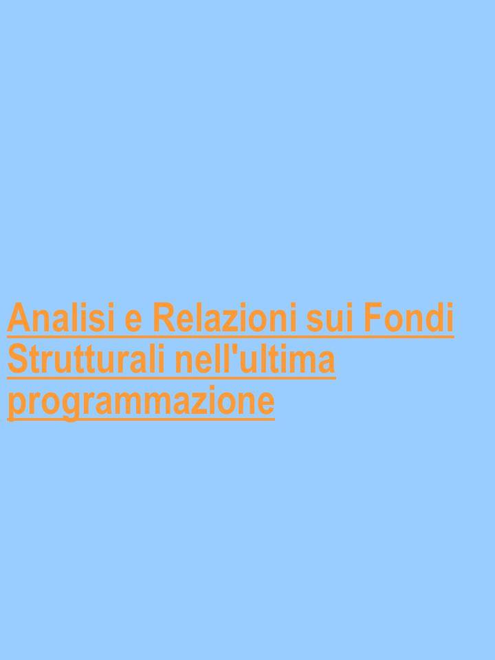 Analisi e Relazioni sui Fondi Strutturali nell ultima programmazione