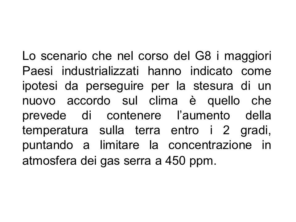 Lo scenario che nel corso del G8 i maggiori Paesi industrializzati hanno indicato come ipotesi da perseguire per la stesura di un nuovo accordo sul cl