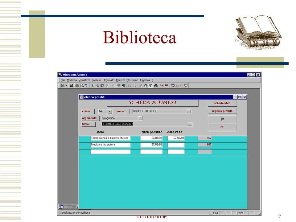 Introduzione48 SQL, un linguaggio interattivo SELECT Corso, Aula, Piano FROM Aule, Corsi WHERE Nome = Aula AND Piano= Terra Corso Aula Reti N3 Sistemi N3 Piano Terra