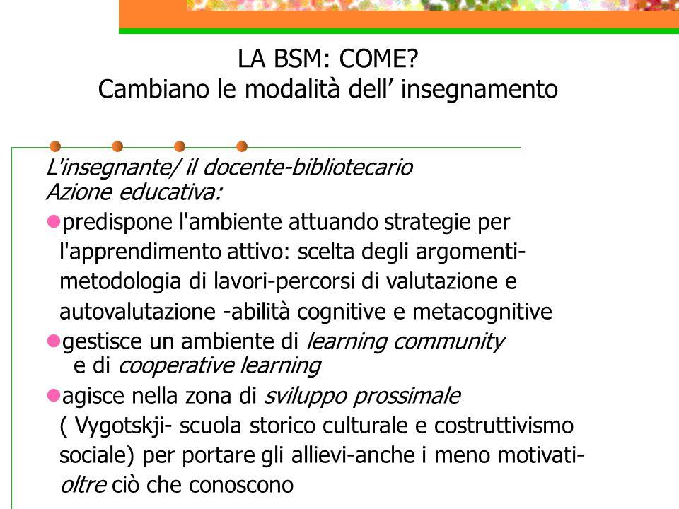 LA BSM: COME.