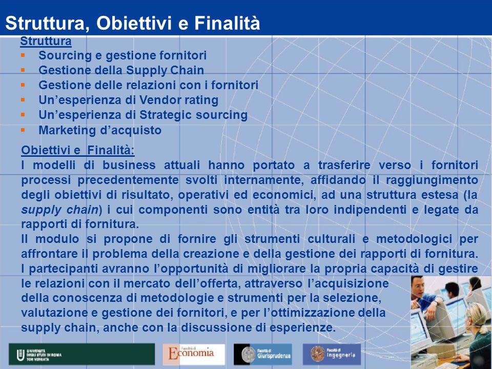 Calendario Lezioni data 15/09/2008 15/092008 16/09/2008 17/09/2008 18/09/2008 19/09/2008 14.00 - 17.00 Marketing d'acquistoPaniccia 14.00 - 17.00Sourcing e gestione fornitoriColangelo 10.00 - 13.00Un'esperienza di Strategic sourcingBallone 14.00 - 17.00Un'esperienza di Vendor RatingSperandini 10.00 - 13.00Sourcing e gestione fornitoriColangelo 14.00 - 17.00Cerruti 10.00 - 13.00Gestione delle relazioni con i fornitoriPescaromona 14.00 - 17.00Sourcing e gestione fornitoriColangelo 10.00 - 13.00Cerruti ora 10.00 - 13.00Sourcing e gestione fornitoriColangelo Attività Didattica: 15/09/2008 - 19/09/2008 LezioniMateriaDocente Modulo : la funzione acquisti : sviluppo delle relazioni con i fornitori Marketing d'acquisto FAD 22/09/2008 al 09/10/2008 Paniccia 10/10/2008 esame VIII modulo La gestione della Supply chain